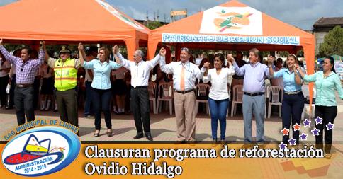 Clausuran programa de reforestación Ovidio Hidalgo