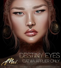 mai. - Destiny Eyes (Catwa Applier) - L$10!