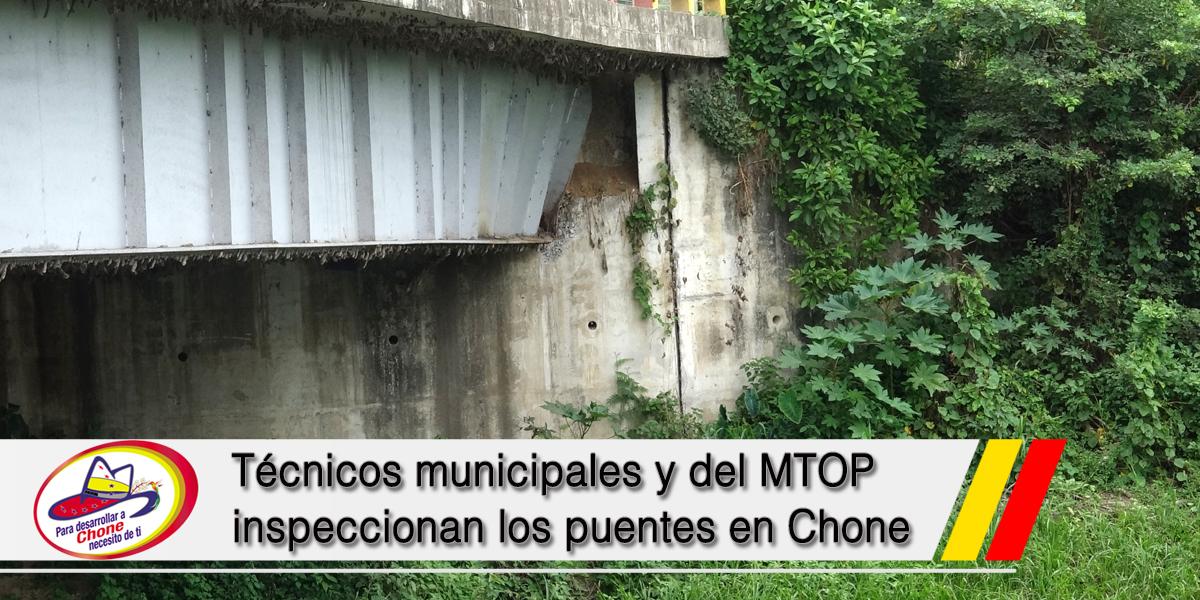 Técnicos municipales y del MTOP inspeccionan los puentes en Chone