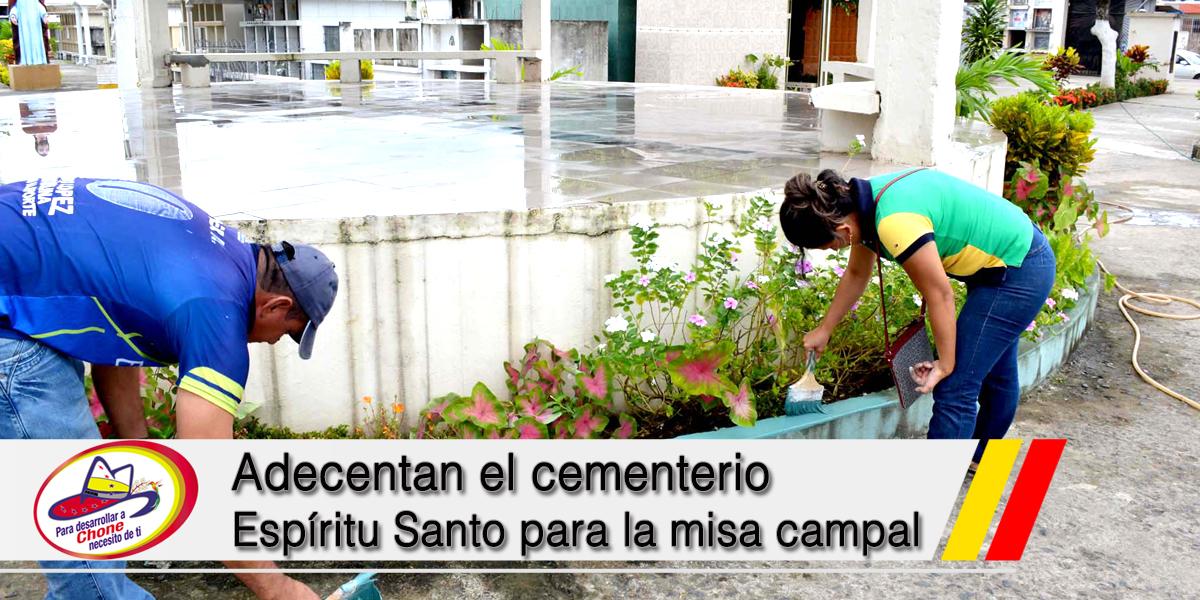Adecentan el cementerio Espíritu Santo para la misa campal