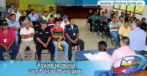 Alcalde se reunió con Policías Municipales
