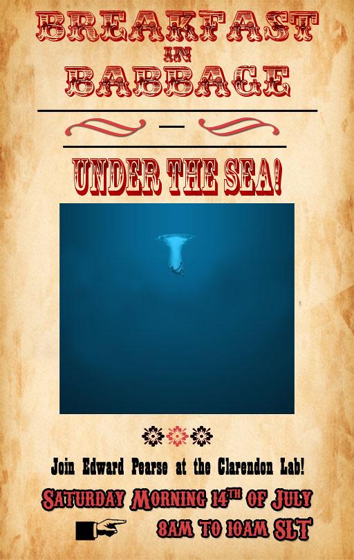 Breakfast in Babbage: Under the Sea