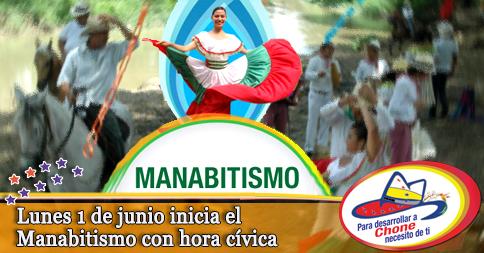 Lunes 1 de junio inicia el Manabitismo con hora cívica