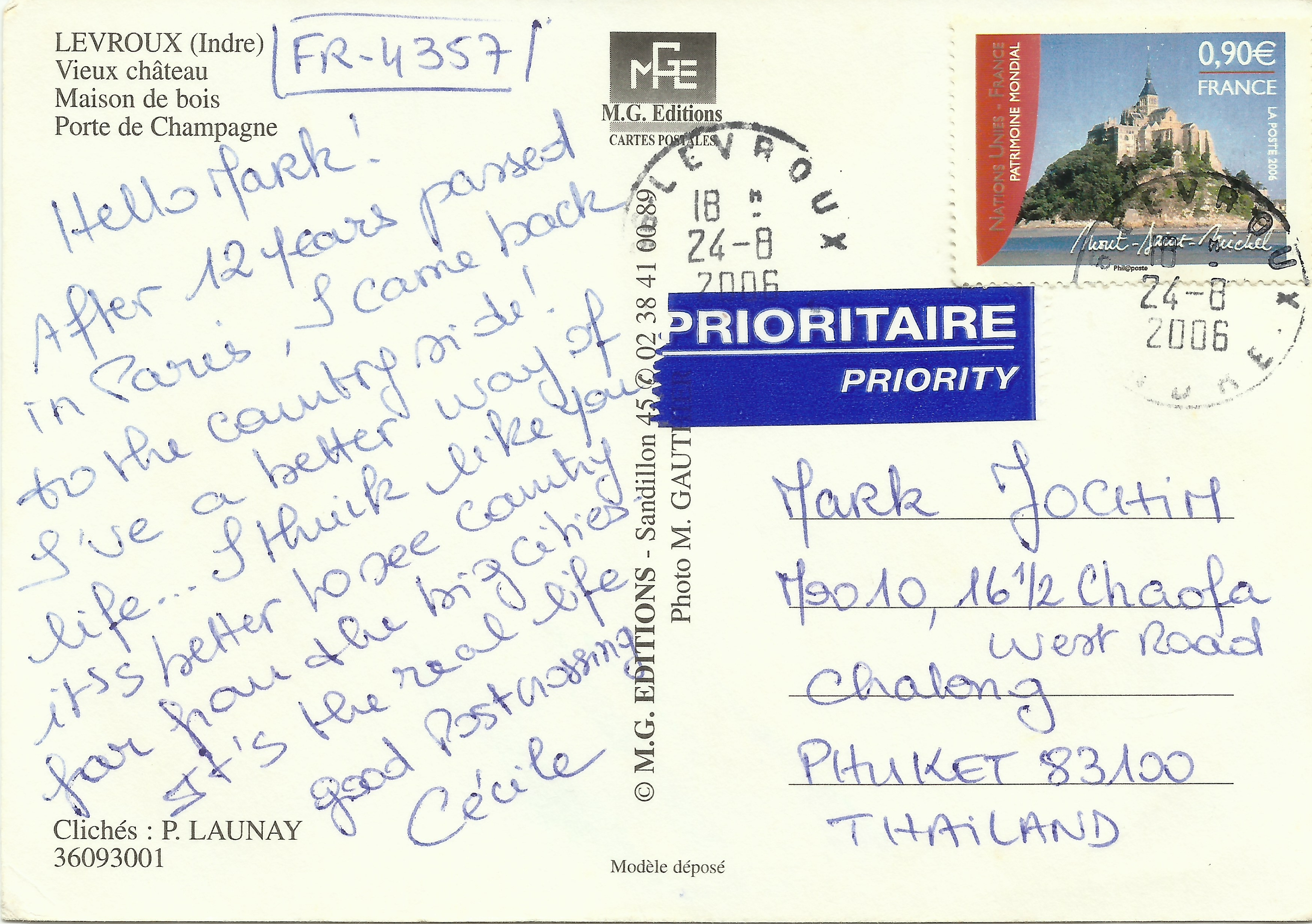 Postcard from Levroux, France, bearing a copy of Scott #3220. Received in Thailand on September 2, 2006.