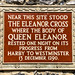 Near this site stood the Eleanor Cross where the body of Queen Eleanor rested one night on its progress from Harby to Westminster 13 December 1290