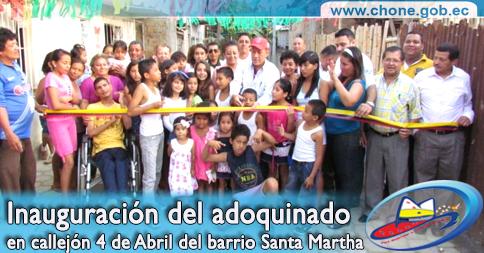 Inauguración del adoquinado en callejón 4 de Abril del barrio Santa Martha