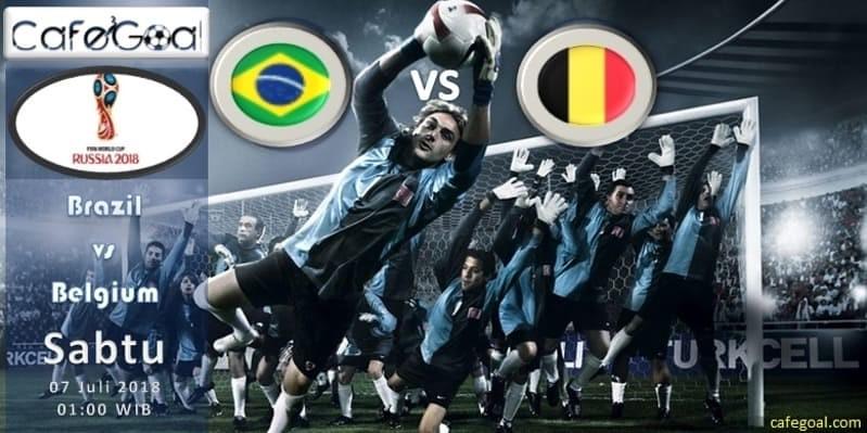 Prediksi Bola Brazil vs Belgia, hari Sabtu, 7 Juli 2018 – Piala Dunia