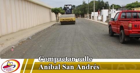 Compactan calle Aníbal San Andrés