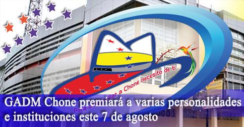 GADM Chone premiará a varias personalidades e instituciones este 7 de agosto