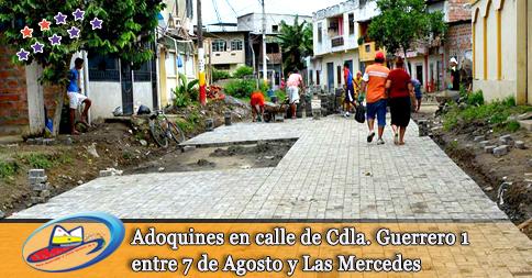 Adoquines en calle de Cdla. Guerrero 1 entre 7 de Agosto y Las Mercedes