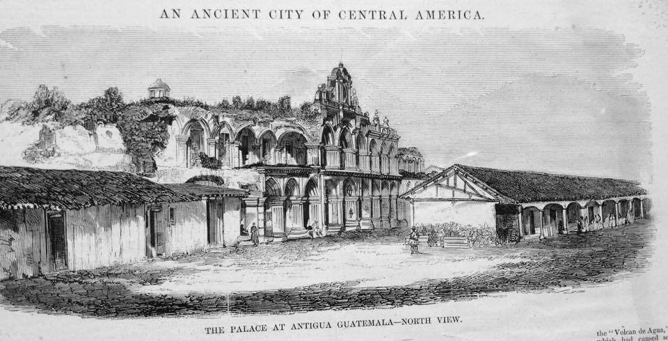 Palace of the General Captains of Antigua Guatemala after the Earthquake of Santa Marta and before the reconstruction of its arcades. The columns were kept in the sheds that appear in front of the royal palace.