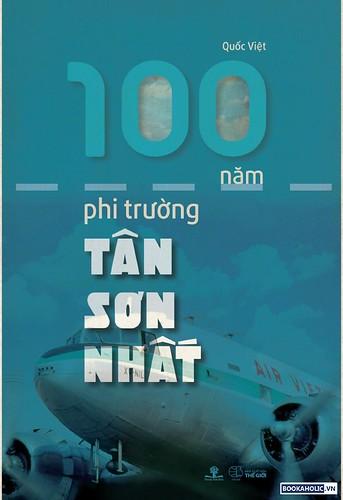 100 nam phi truong Tan Son Nhat-01