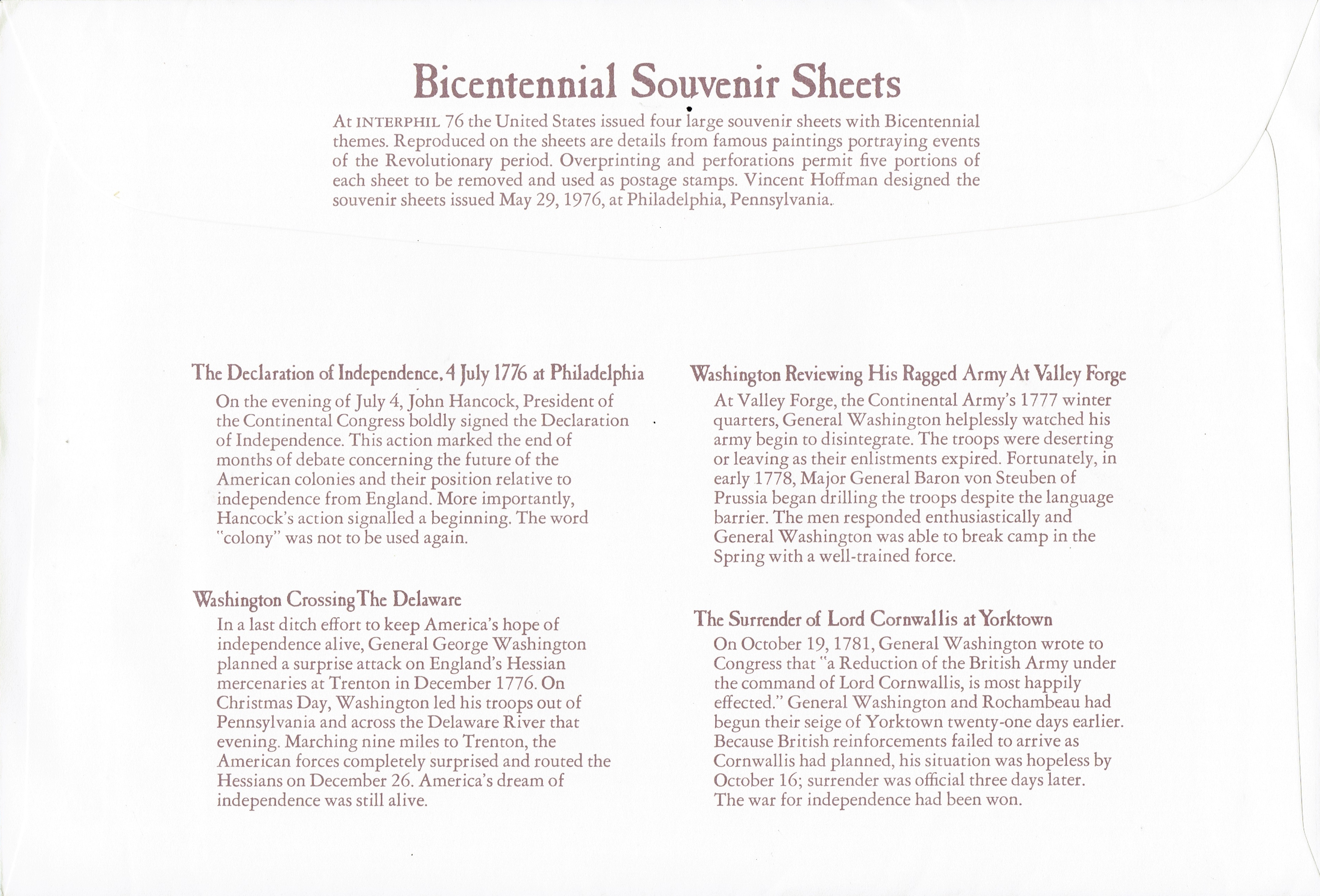 The Bicentennial souvenir sheets (Scott #1685-1689) were sold by the United States Postal Service in envelopes containing the complete set of four sheets.