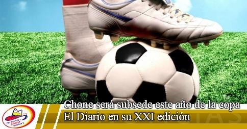 Chone será subsede este año de la copa El Diario en su XXI edición