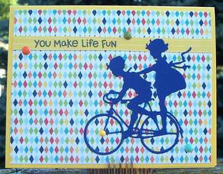 You Make Life Fun