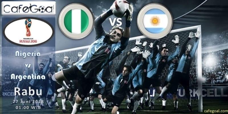 Prediksi Bola Nigeria vs Argentina , Hari Rabu 27 June 2018 – Piala Dunia