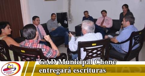 GAD Municipal Chone entregará escrituras