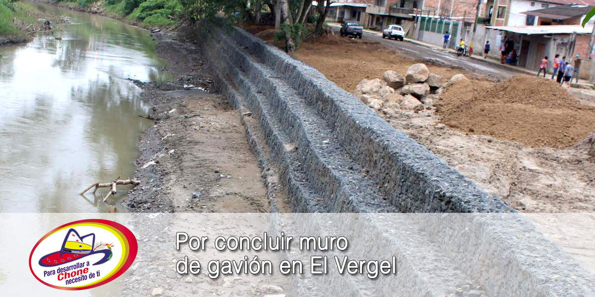 Por concluir muro de gavión en El Vergel