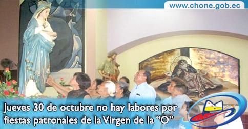 """Jueves 30 de octubre no hay labores por fiestas patronales de la Virgen de la """"O"""""""