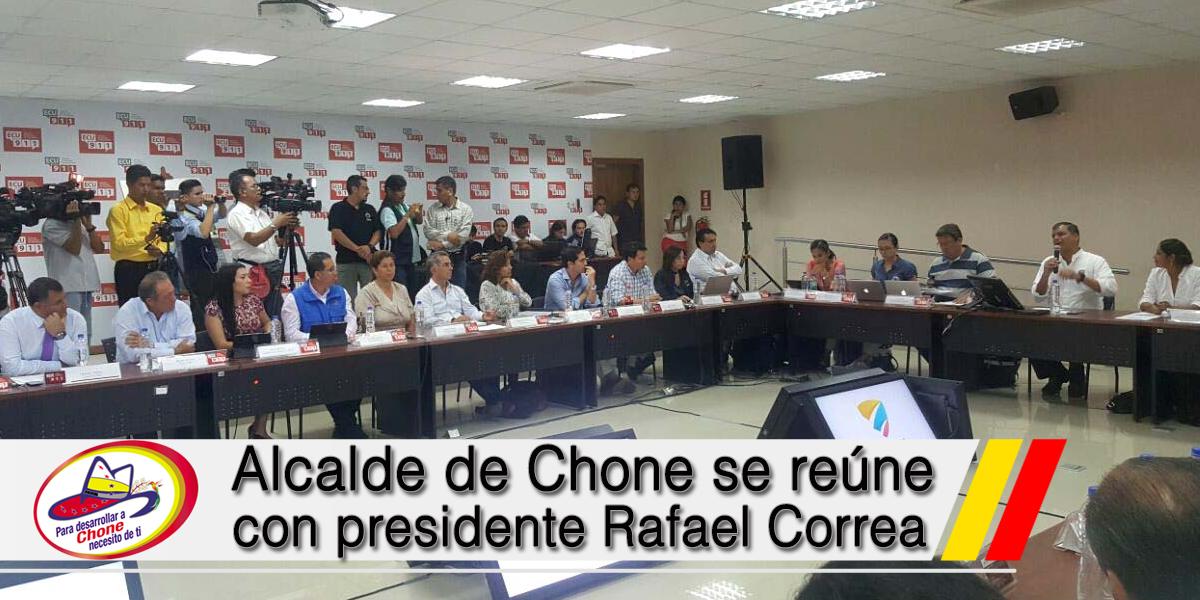 Alcalde de Chone se reúne con presidente Rafael Correa