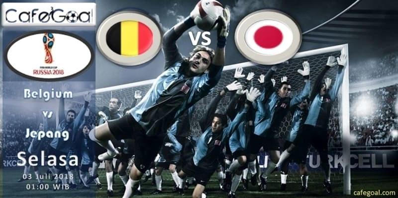 Prediksi Bola Belgium vs Jepang, hari Selasa, 3 Juli 2018 – Piala Dunia