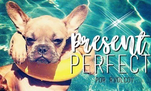 FFOBS - Present Perfect, por Rvolcov a34d6fc866