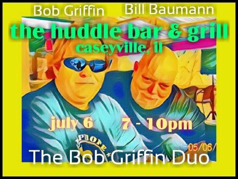 Bob Griffin Duo 7-6-18