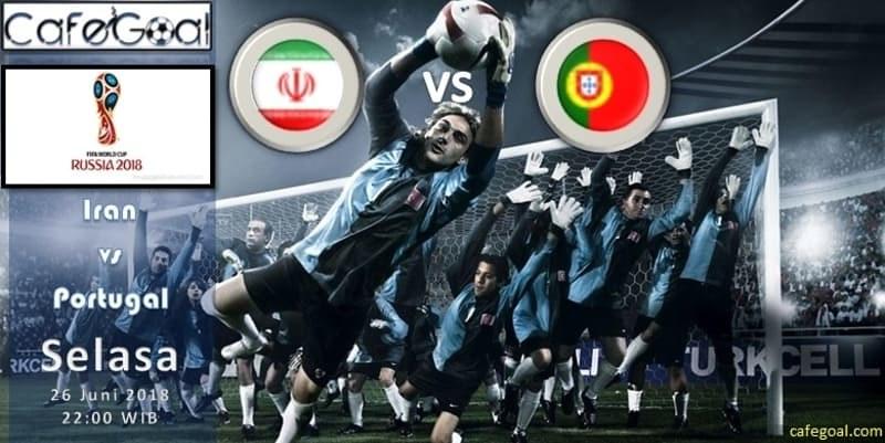 Prediksi Bola Iran  vs Portugal , Hari Selasa 26 June 2018 – Piala Dunia