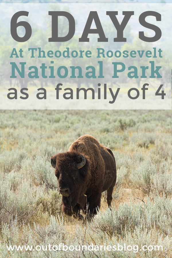 How we packed all of our adventures at Theodore Roosevelt National Park into six days with two little kids -- and left with a million good memories. outofboundariesblog.com #nationalparks #familieswhotravel #fulltimefamilies #fulltimetravel