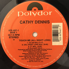 CATHY DENNIS:TOUCH ME(ALL NIGHT LONG)(LABEL SIDE-A)