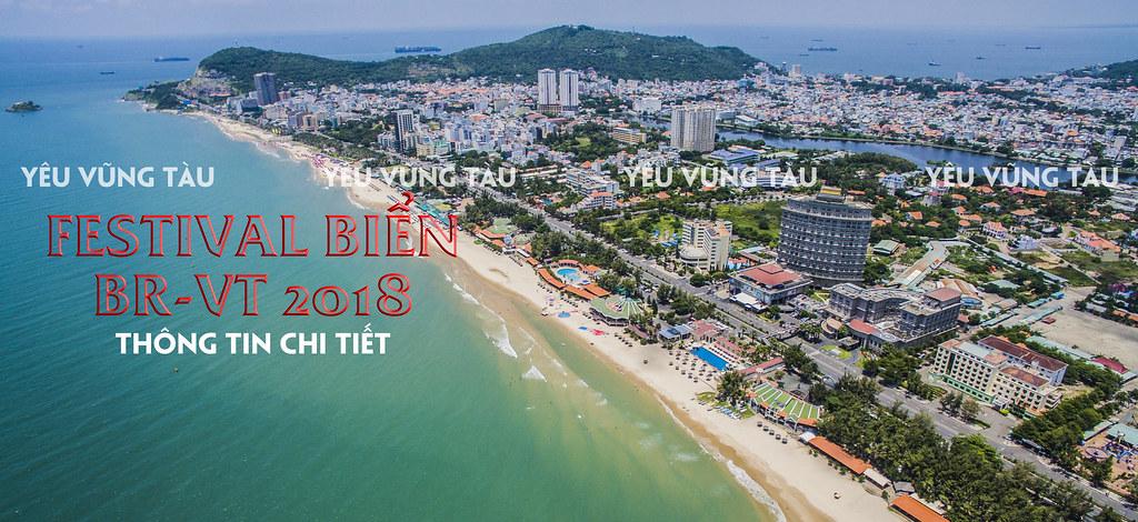 Thông tin chi tiết ngày giờ Festival Biển BRVT 2018: Khai mạc, EDM, Lễ Hội Sắc Màu, Ẩm thực...