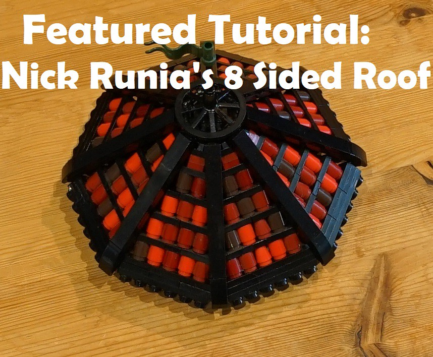 Featured Tutorial: Nick Runia's 8 Sided Roof