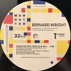 BERNARD WRIGHT:WHO DO YOU LOVE(LABEL SIDE-A)