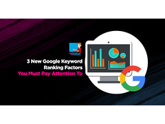 3 New Google Keyword Ranking Factors You Must Pay Attention To