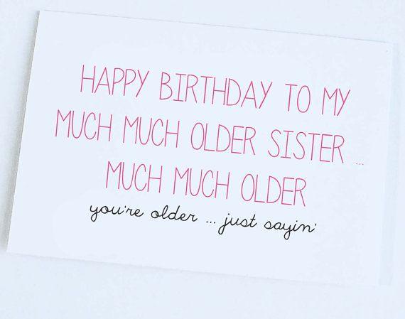Birthday Quotes Older Sister Card Funny Joke On Etsy
