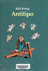 Ralf K�nig, Antitipo