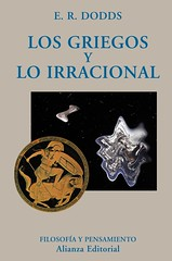 ER Dodds, Los griegos y lo irracional