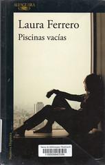 Laura Ferrero, Piscinas vacías