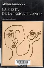 Milan Kundera, La fiesta de la insignificacia