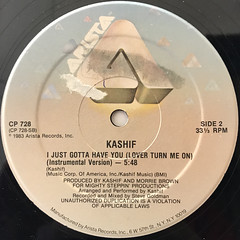 KASHIF:I JUST GOTTA HAVE YOU(LOVE TURN ME ON)(LABEL SIDE-B)
