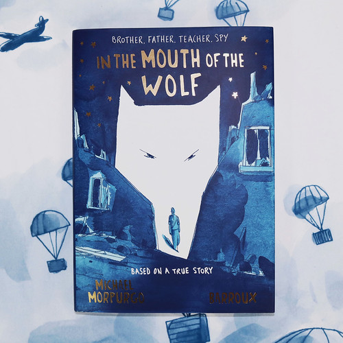 Michael Morpurgo and Barroux, In the Mouth of the Wolf