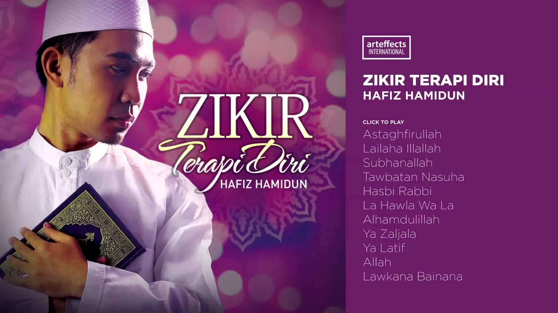 Zikir terapi diri 3   hafiz hamidun – download and listen to the album.