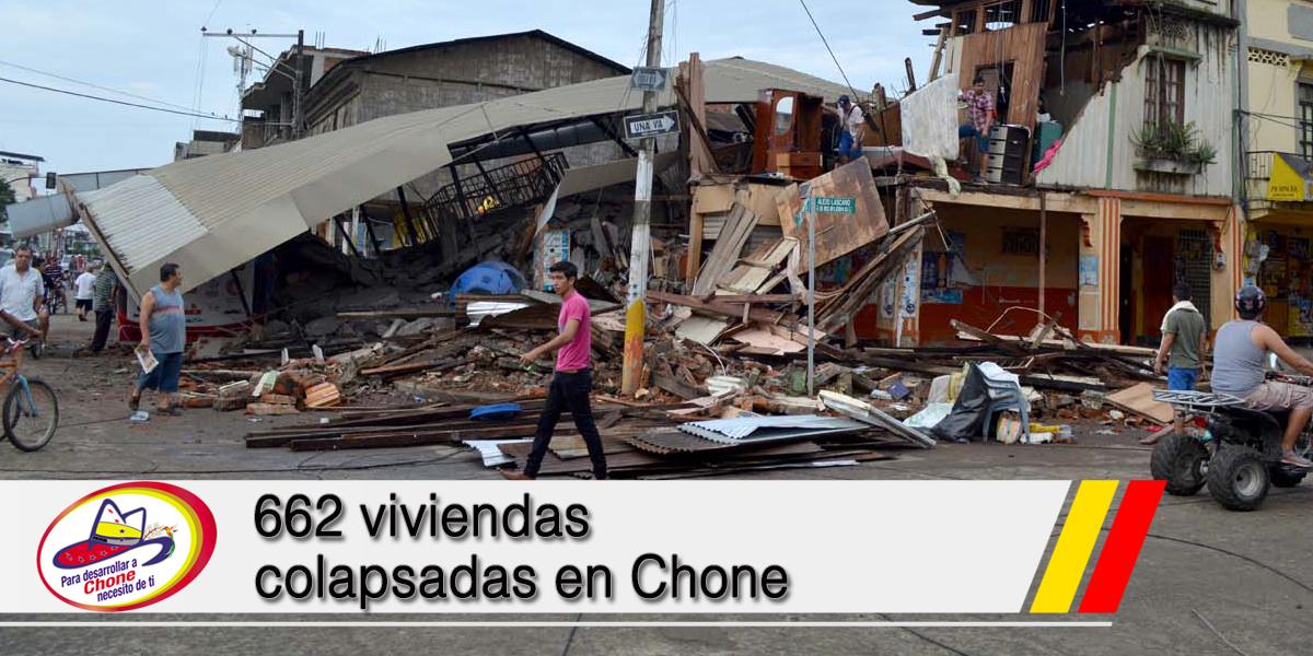 662 viviendas colapsadas en Chone