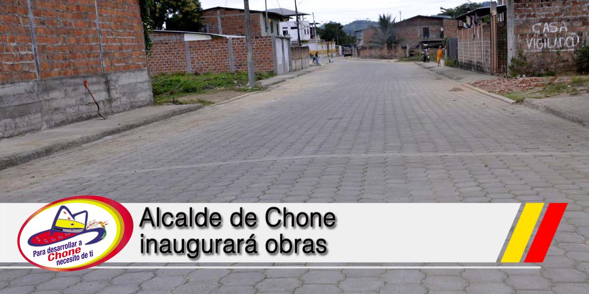 Alcalde de Chone inaugurará obras