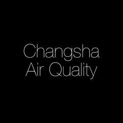 Changsha Air Quality