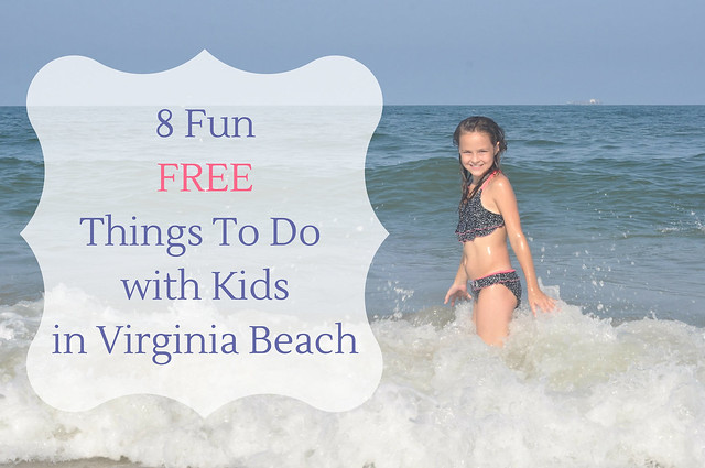 8 Fun FREE Things To Do With Kids In Virginia Beach