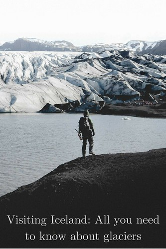 Hike to Solheimajökull Glacier - Norris Niman. From Visiting Iceland: All you need to know about glaciers
