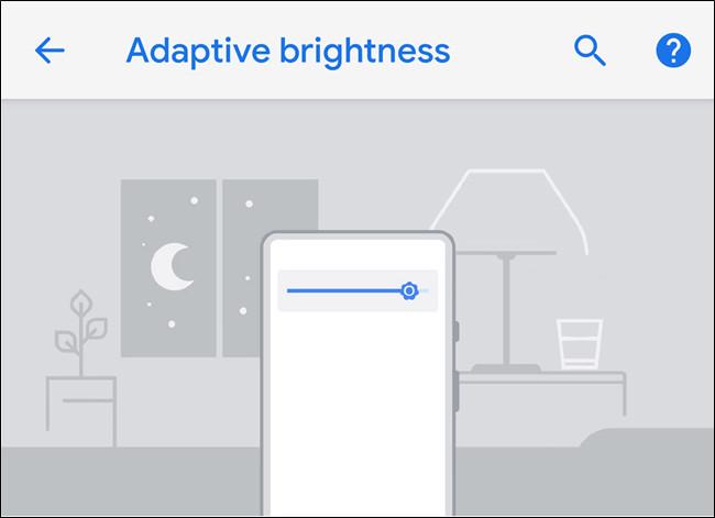 Android có các cài đặt độ sáng tự động, nhưng Adaptive Brightness hoàn toàn  khác. Với Adaptive Brightness hệ điều hành sẽ sử dụng cảm biến ánh sáng  xung ...