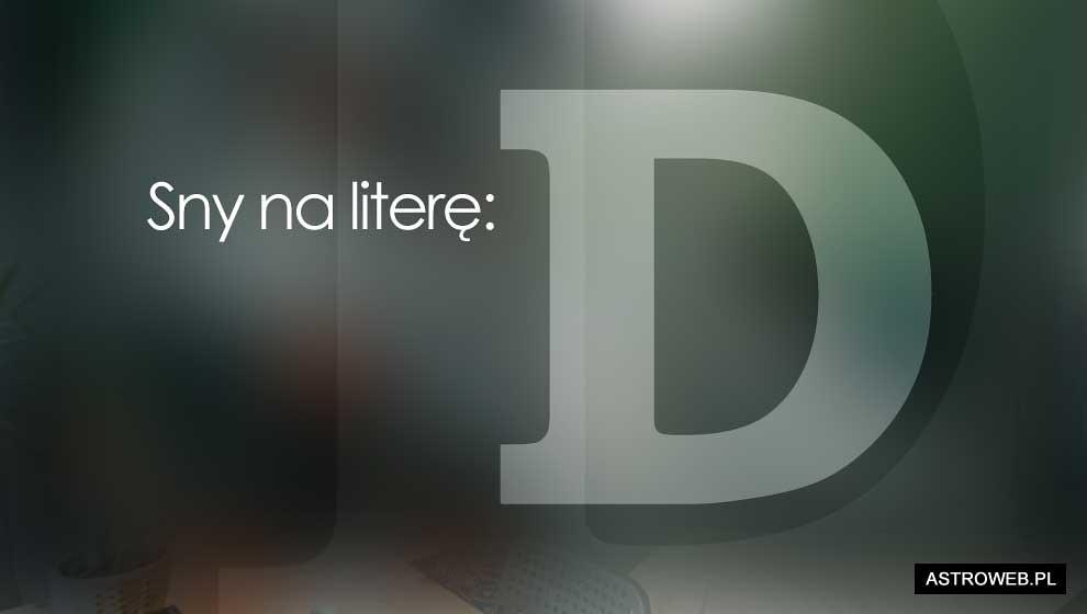 Sennik litera D