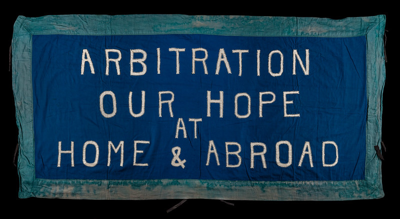 Arbitration Our Hope at Home and Abroad banner. Credit: LSE Library